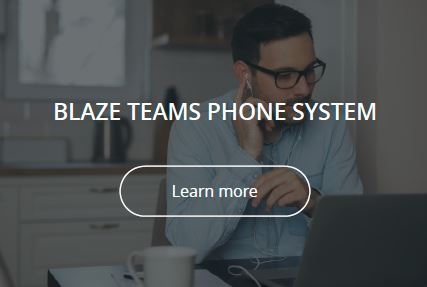Microsoft Teams Phone System from Blaze
